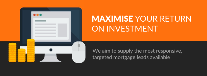 Maximise your return on investment. PBR aim to supply the most responsive, targeted mortgage leads available
